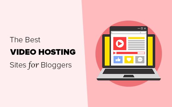 Blogcular için en iyi video barındırma siteleri