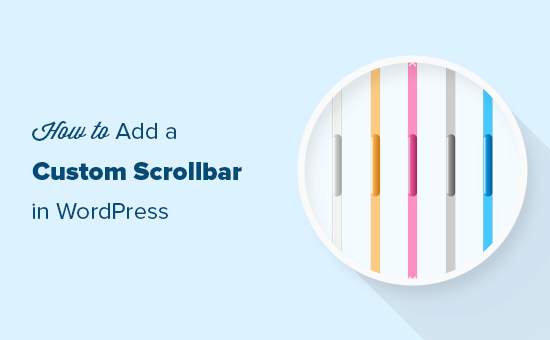 WordPress'te özel bir kaydırma çubuğu ekleme