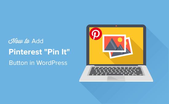 WordPress'te Pinterest Bu düğmeye ekle
