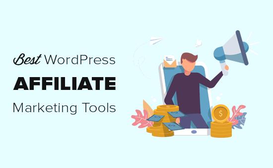 WordPress için En İyi Ortaklık Pazarlama Araçları ve Eklentileri