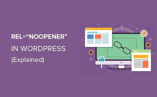 Rel = noopener WordPress'te nedir?