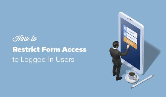 WordPress'te Form Erişimini Sınırla