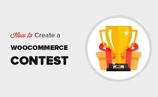 WooCommerce'da bir yarışma oluşturma