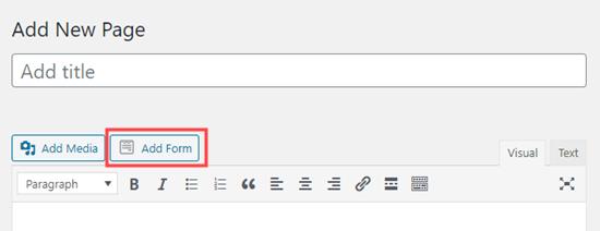 Klasik WordPress düzenleyicisini kullanarak sayfaya bir form ekleme