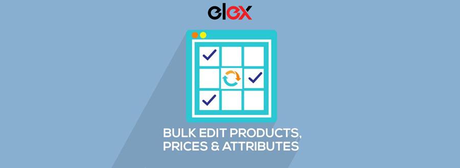 ELEX WooCommerce Gelişmiş Toplu Düzenleme Ürünleri, Fiyatları ve Özellikleri