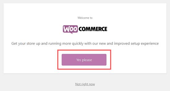 WooCommerce kurulum sihirbazını başlatmak için düğmeye tıklayın