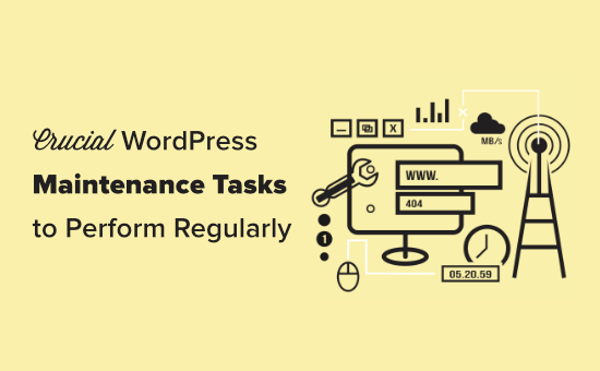 WordPress sitenizde düzenli olarak gerçekleştirmeniz gereken önemli bakım görevleri