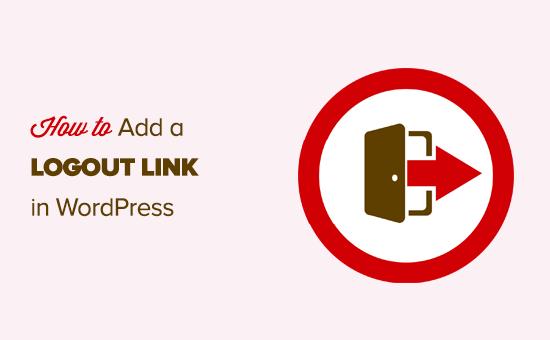 WordPress gezinme menüsüne bir çıkış bağlantısı ekleme